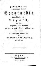 Geographisches Handbuch von dem östreichischen Staate: Ungern, Illyrien, und Siebenbürgen, Band 4