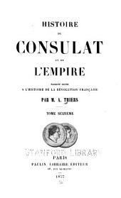 Histoire du consulat et de l'empire: faisant suite à l'Histoire de la Révolution française, Volume16