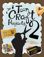 Teen Craft Projects 2