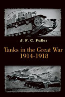 Tanks in the Great War 1914 1918  Illustrated  PDF