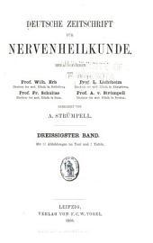 Deutsche Zeitschrift für Nervenheilkunde: Band 30