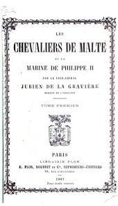Les chevaliers de Malte et la marine de Philippe II