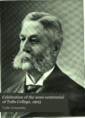 Celebration of the Semi-centennial of Tufts College, 1903