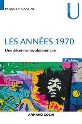 Les années 1970: Une décennie révolutionnaire