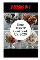 Keto Desserts Cookbook UK 2020
