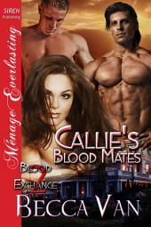 Callie's Blood Mates [Blood Exchange 2]