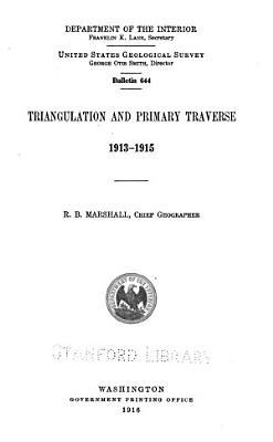 Triangulation and Primary Traverse  1913 1915