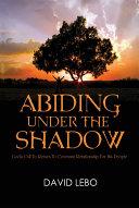 Abiding Under the Shadow