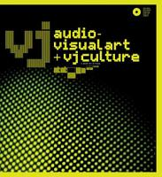 VJ  Audio Visual Art and VJ Culture PDF