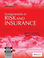 Fundamentals Of Risk And Insurance  9Th Ed PDF