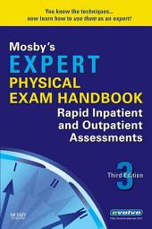 Mosby's Expert Physical Exam Handbook - E-Book: Rapid Inpatient and Outpatient Assessments, Edition 3