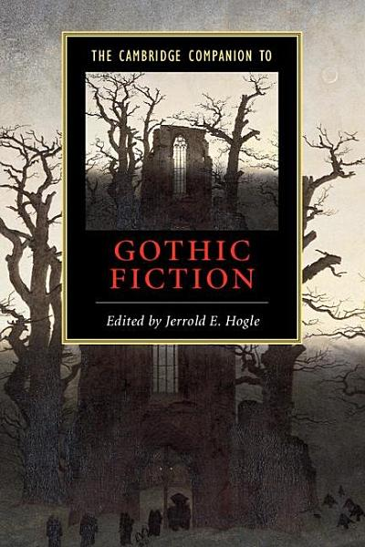 Download The Cambridge Companion to Gothic Fiction Book