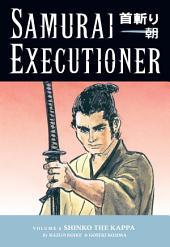 Samurai Executioner Volume 6: Shinko the Kappa