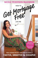How To Get Mortgage Free Like Me