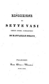 Esposizione di sette vasi Greco-Sicoli-Agrigentini