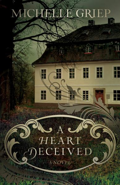 Download A Heart Deceived Book