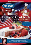 Mr  Food Every Day s a Holiday Diabetic Cooking Book