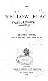 The Yellow Flag: A Novel, Volume 0
