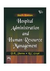 HOSPITAL ADMINISTRATION AND HUMAN RESOURCE MANAGEMENT: Edition 6