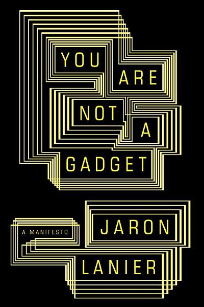 Download You Are Not a Gadget Book