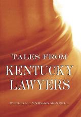 Tales from Kentucky Lawyers PDF