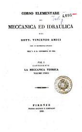 Corso elementare di meccanica ed idraulica: Volume 1