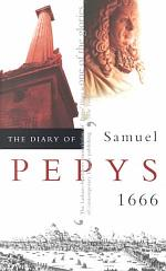 The Diary of Samuel Pepys, Vol. 7