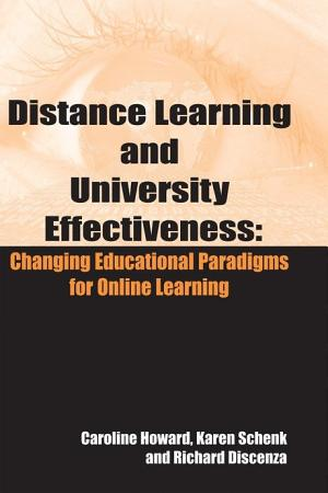 Distance Learning and University Effectiveness  Changing Educational Paradigms for Online Learning PDF