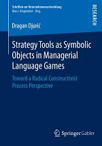 Strategy Tools as Symbolic Objects in Managerial Language Games