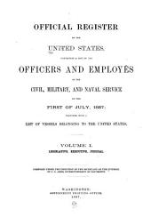 Official Register of the United States ...: Volume 1