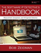 The Software IP Detective's Handbook: Measurement, Comparison, and Infringement Detection