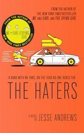 The Haters: A book about being in a band