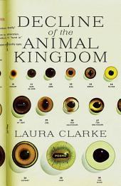 Decline of the Animal Kingdom