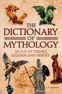 The Dictionary of Mythology PDF