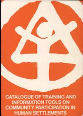 Catalogue of Training and Information Tools on Community Participation in Human Settlements PDF