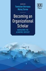 Becoming an Organizational Scholar PDF