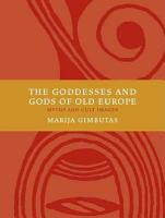 The Goddesses and Gods of Old Europe PDF