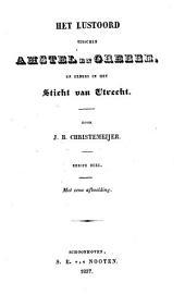 Het lustoord tusschen Amstel en Grebbe en elders in het Sticht van Utrecht: Volume 1