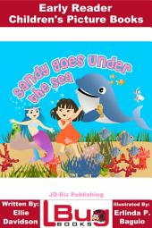 Sandy Goes Under the Sea - Early Reader - Children's Picture Books