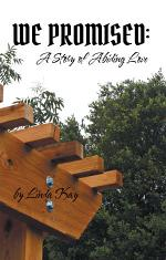 We Promised: a Story of Abiding Love