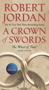 Crown of Swords, A: Book Seven of 'The Wheel of Time'