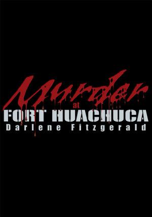 Murder at Fort Huachuca
