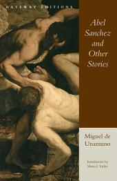 Abel Sanchez and Other Stories