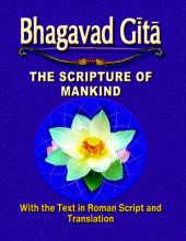 Bhagavad Gita: The Scripture of Mankind