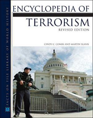 Encyclopedia of Terrorism  Revised Edition