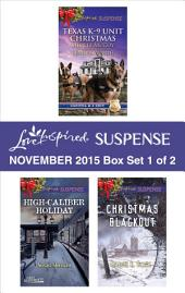 Love Inspired Suspense November 2015 - Box Set 1 of 2: Protecting Virginia\Guarding Abigail\High-Caliber Holiday\Christmas Blackout