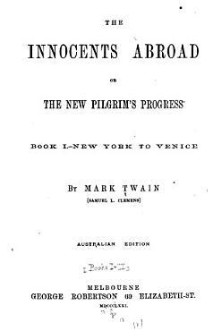 The Innocents Abroad  Or  The New Pilgrim s Progress PDF