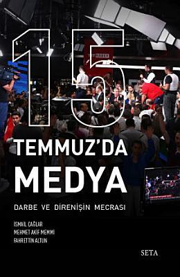 15 Temmuz da Medya  Darbe ve Direni  in Mecras   PDF