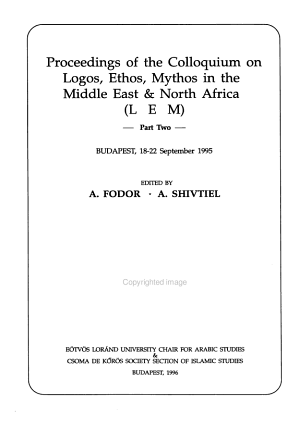 Proceedings of the Colloquium on Logos  Ethos  Mythos in the Middle East and North Africa  L E M   Popular religion  popular culture   history