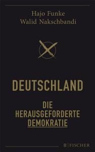 Deutschland     Die herausgeforderte Demokratie PDF